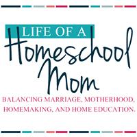 Life of a Homeschool Mom