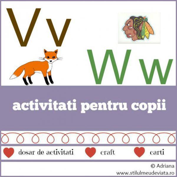 literele V, W