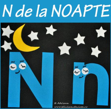 litera N de la NOAPTE - activitate practică