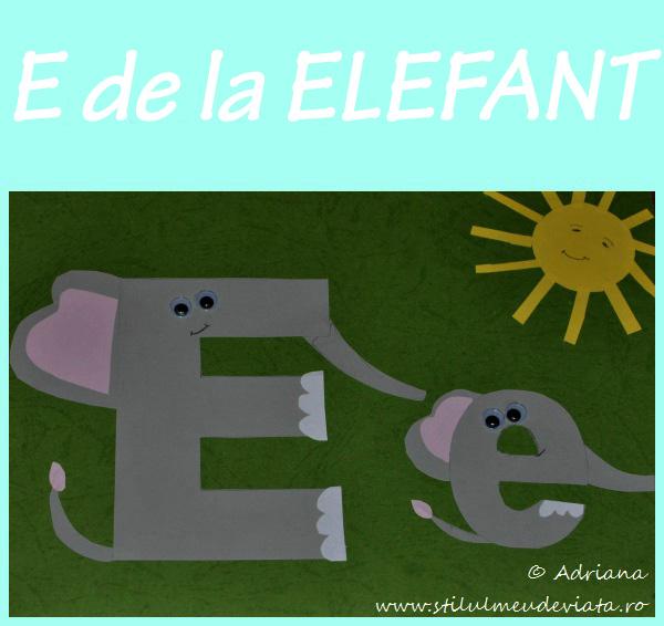litera E de la ELEFANT - activitate practică