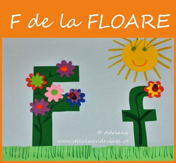 Litera F de la FLOARE