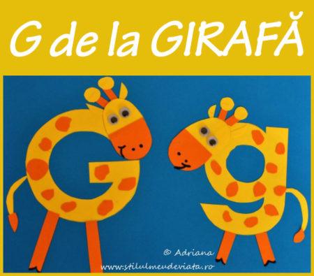 litera G de la GIRAFĂ - activitate practică