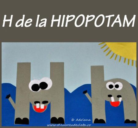 litera H de la HIPOPOTAM - activitate practică