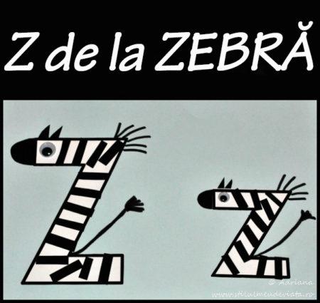 litera Z de la ZEBRĂ - activitate practică