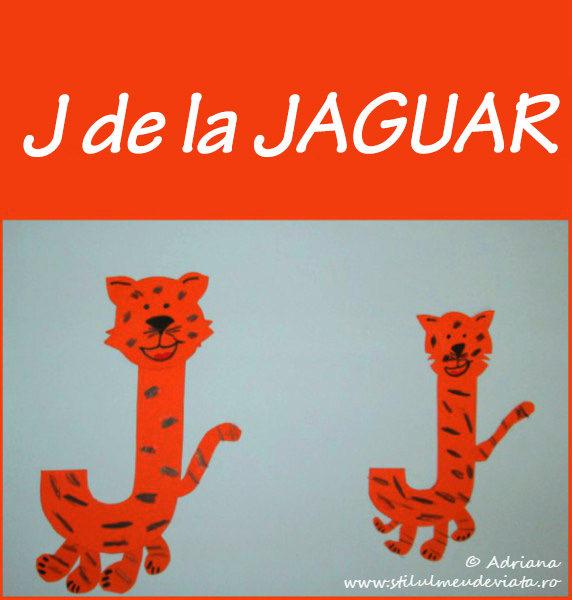 litera J de la JAGUAR - activitate practică