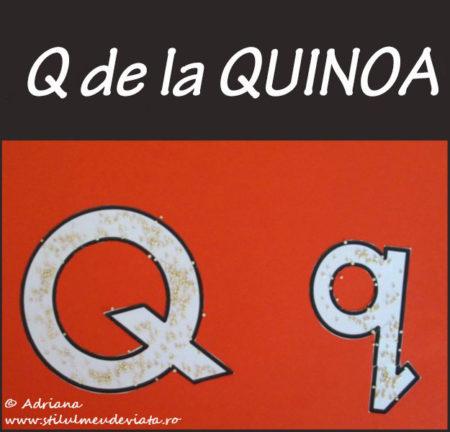 litera Q de la QUINOA - activitate practică