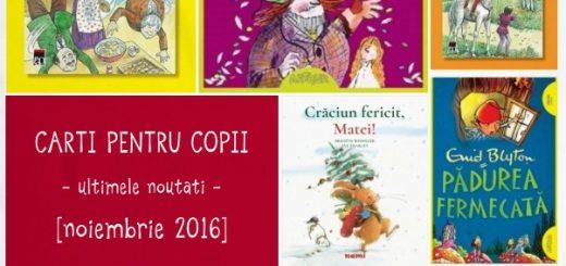 Carti pentru copii, noutati noiembrie 2016