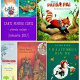 Carti pentru copii, noutati [ianuarie 2017]