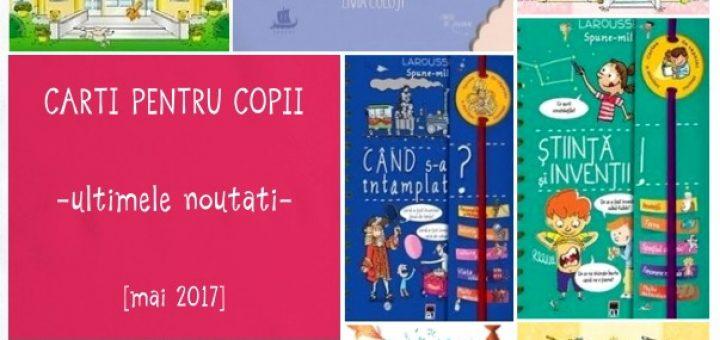 carti pentru copii, noutati mai 2017
