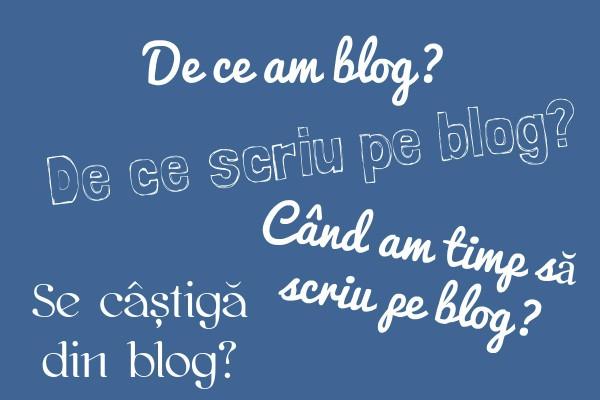 De ce am blog? De ce scriu pe blog?